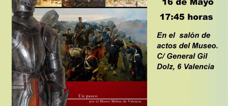 NUEVO LIBRO-GUÍA DEL MUSEO HISTÓRICO MILITAR DE VALENCIA